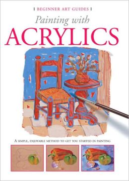 Beginner Art Guides: Painting with Acrylics