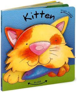 Kitten (Wiggle-Waggles Series)
