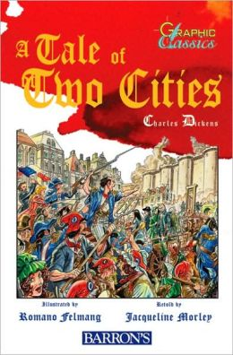 Tale of Two Cities (Graphic Classics Series)
