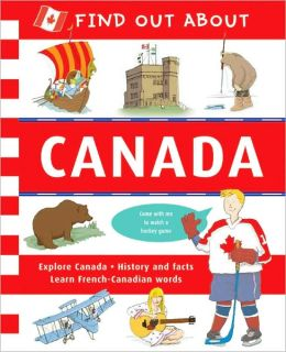 Find Out About: Canada