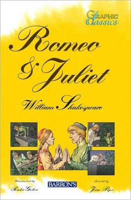 Romeo and Juliet (Graphic Classics Series)