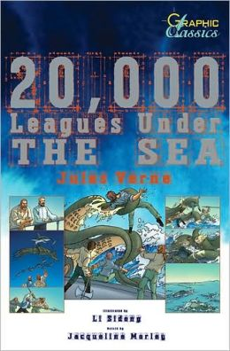 20,000 Leagues Under the Sea (Graphic Classics Series)
