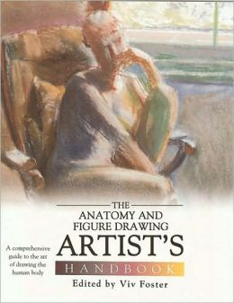 The Anatomy and Figure Drawing Artists Handbook
