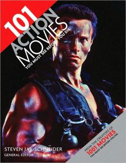 101 Action Movies You Must See Before You Die