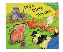 Pig's Dirty Tractor: Who's Next in Line? Turn the Page to Find Out