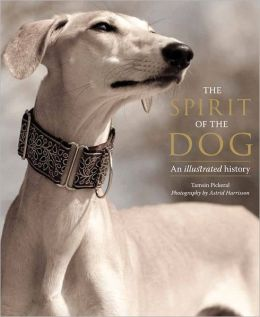 The Spirit of the Dog: An Illustrated History