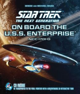 On Board the U.S.S. Enterprise with 3D CD-ROM: Star Trek the Next Generation