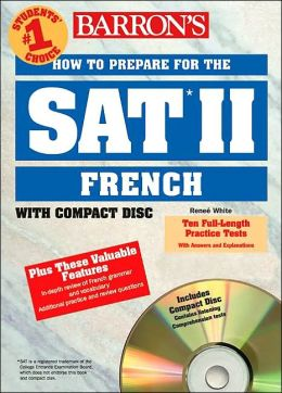 How to Prepare for the SAT II French: with Audio Compact Discs