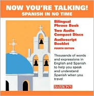 Now You're Talking!: Spanish in no time