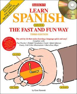 Learn Spanish the Fast and Fun Way with CD