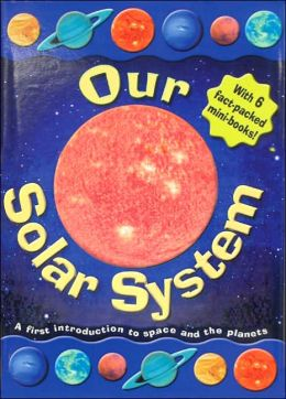Our Solar System: A First Introduction to Space and the Planets