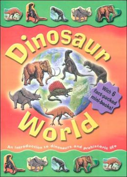 Our World of Dinosaurs