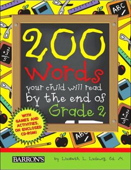 200 Words Your Child Will Read by the End of Grade 2