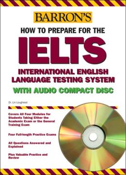 How to Prepare for the IELTS with Audio CD: International English Language Testing System