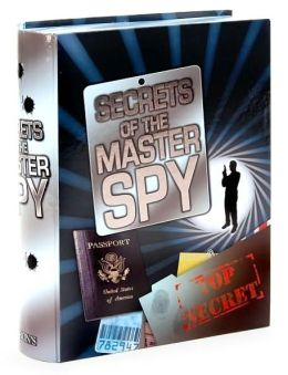 Secrets of the Master Spy (Barron's Activity Kits for Kids Series)