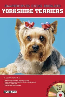 Yorkshire Terriers (Barron's Dog Bibles Series)