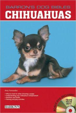 Chihuahuas (Barron's Dog Bibles Series)