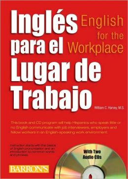 Ingles para el lugar de trabajo with 2 Audio CDs: English for the Workplace with Audio CDs