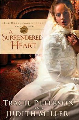 A Surrendered Heart (Broadmoor Legacy Series #3)