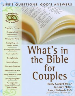 What's in the Bible for Couples: Life's Choices, God's Answers