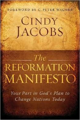 Reformation Manifesto: Your Part in God's Plan to Reform Your World Today