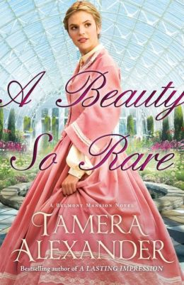 A Beauty So Rare (Belmont Mansion Series #2)