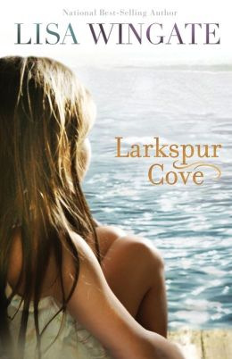 Larkspur Cove (Moses Lake Series #1)