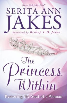 Princess Within: Restoring the Soul of a Woman