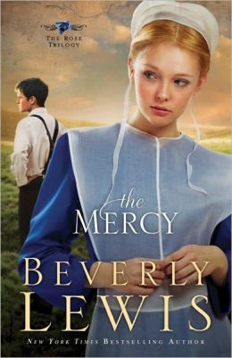 The Mercy (Rose Trilogy Series #3)