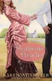 Book Cover Image. Title: Stealing the Preacher, Author: Karen Witemeyer