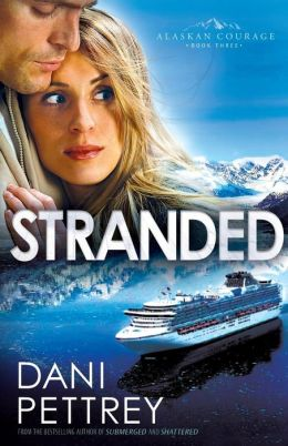 Stranded (Alaskan Courage Series #3)