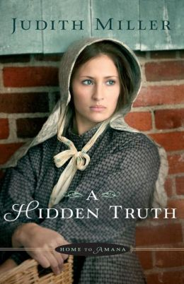 A Hidden Truth (Home to Amana Series #1)