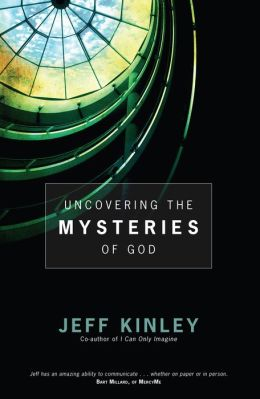 Uncovering the Mysteries of God