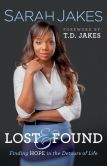 Book Cover Image. Title: Lost and Found:  Finding Hope in the Detours of Life, Author: Sarah Jakes