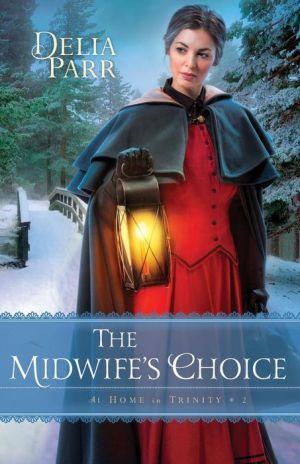 The Midwife's Choice