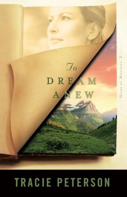 To Dream Anew (Heirs of Montana Series #3)