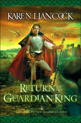 Return of the Guardian-King (Legends of the Guardian-King Series #4)