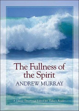 Fullness of the Spirit