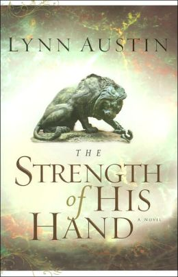 The Strength of His Hand (Chronicles of the Kings Series #3)