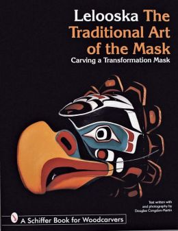 Lelooska: The Traditional Art of the Mask, Carving a Transformation Mask