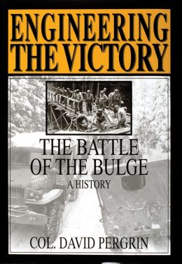 Engineering the Victor: The Battle of the Bulge