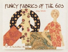 Funky Fabrics of the 60's