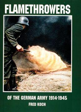 Flamethrowers of the German Army 1914-1945