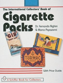 The International Collectors' Book of Cigarette Packs