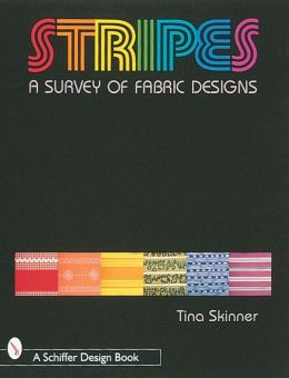 Stripes : A Survey of Fabric Designs