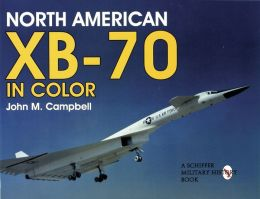 North American XB-70 Valkyrie: The Legacy