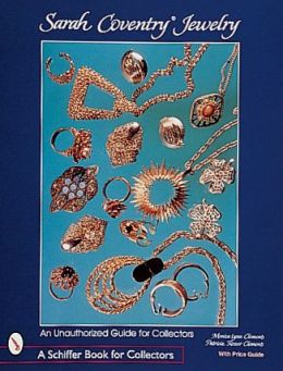 Sarah Coventry Jewelry: An Unauthorized Guide for Collectors