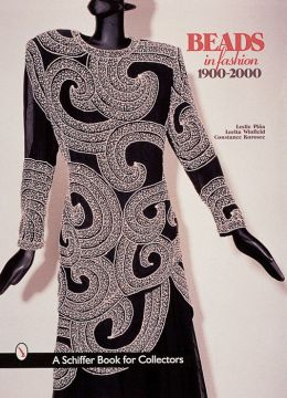 Beads in Fashion: 1900-2000