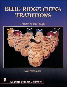 Blue Ridge China Traditions