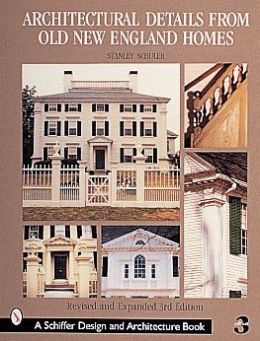 Architectural Details from Old New England Homes